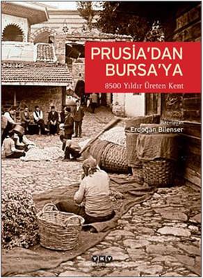 Prusia'dan Bursa'ya
