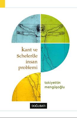Kant ve Scheler'de İnsan Problemi