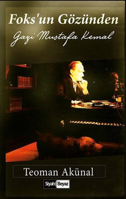 Foks'un Gözünden Gazi Mustafa Kemal