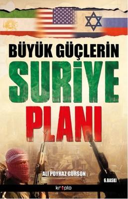 Büyük Güçlerin Suriye Planı
