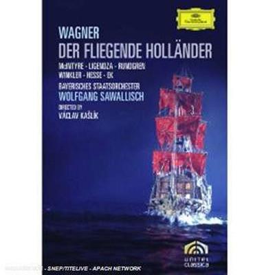 Wagner: Der Fliegende Hollander[Donald Mcintyre · Catarina Ligendza Bayerisches Staatsorchester]