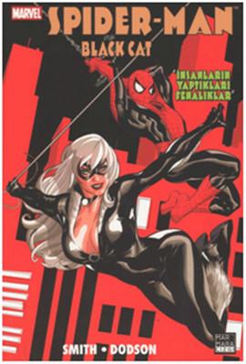 Spider- Man ve Black Cat - İnsanların Yaptıkları Fenalıklar