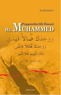Peygamberlik Öncesi Hz.Muhammed