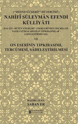 Nahifi Süleyman Efendi Külliyatı