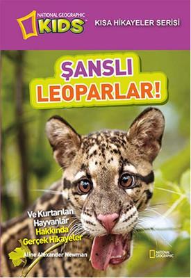 National Geographic Kids - Kısa Hikayeler Serisi Şanslı Leoparlar