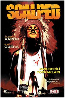 Scalped Cilt 1-Kızılderili Toprakları