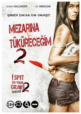 I Spit On Your Grave 2 - Mezarina Tükürecegim 2 (SERI 2)