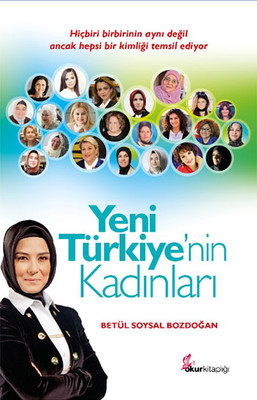 Yeni Türkiye'nin Kadınları