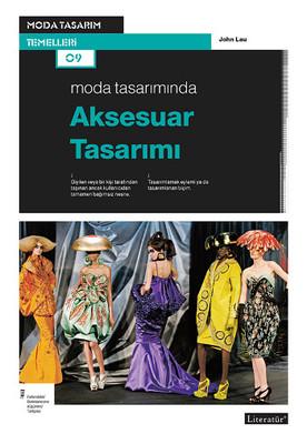 Moda Tasarımında Aksesuar Tasarımı