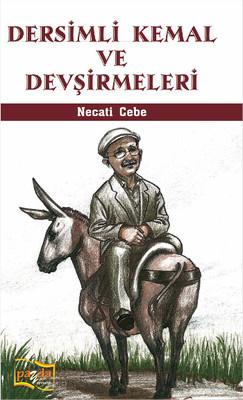 Dersimli Kemal ve Devşirmeleri