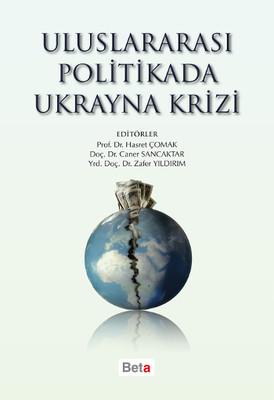 Uluslararası Politikada Ukrayna Krizi