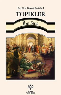 İbn Sina Felsefe Serisi - 5 Topikler