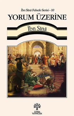 İbn Sina Felsefe Serisi - 10 Yorum Üzerine