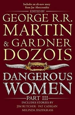 Dangerous Women Part 3