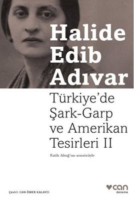 Türkiye'de Şark- Garp ve Amerikan Tesirleri 2