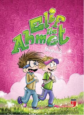 Elif ile Ahmet - Doğruluk