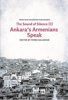 The Sounds of Silence 3 - Ankara's Armenians Speak