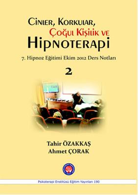 Cinler, Korkular, Çoğul Kişilik ve Hipnoterapi