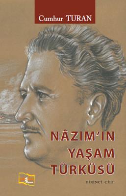 Nazım'ın Yaşam Türküsü