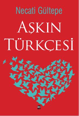 Aşkın Türkçesi