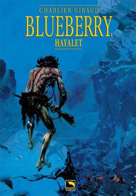 Blueberry Cilt 1 - Hayalet