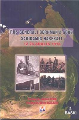 Rus Generali Berhmana Göre Sarıkamış Harekatı