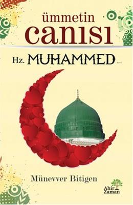 Ümmetin Canısı Hz. Muhammed