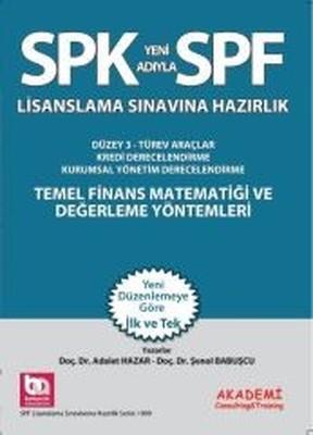SPF Lisanslama Sınavlarına Hazırlık - Türev Araçlar Piyasalar ve Risk Yönetimi