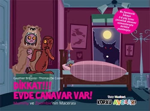 Eğlen Öğren Korku Avcıları - Dikkat !!! Evde Canavar Var !