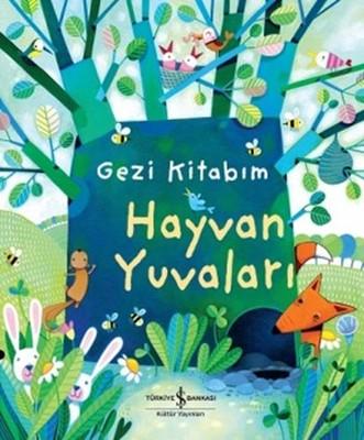 Gezi Kitabım - Hayvan Yuvaları