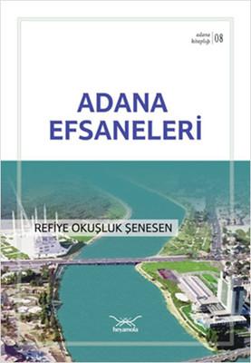 Adana Efsaneleri - Adana Kitaplığı 8