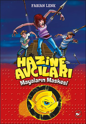 Hazine Avcıları - Mayaların Maskesi 1. Kitap