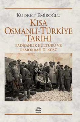 Kısa Osmanlı - Türkiye Tarihi