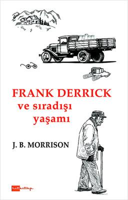 Frank Derrick ve Sıradışı Yaşamı