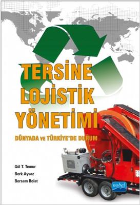 Tersine Lojistik Yönetimi - Dünyada ve Türkiyede Durum