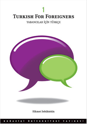 Yabancılar İçin Türkçe Cilt 1 - Turkish for Foreigners vol. 1