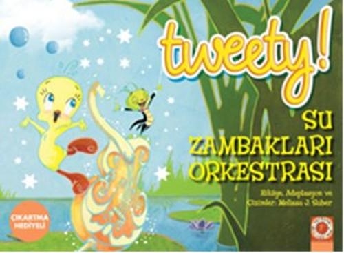 Tweety! Su Zambakları Orkestrası