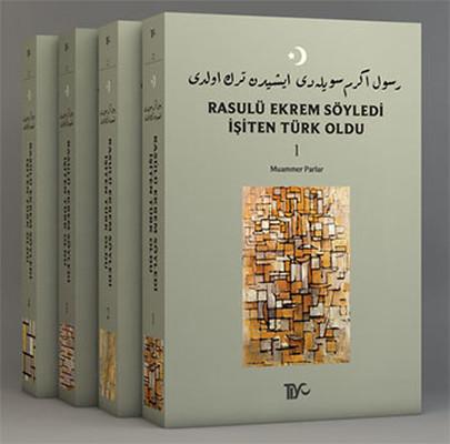 Rasulü Ekrem Söyledi İşiten Türk Oldu - 4 Kitap Takım