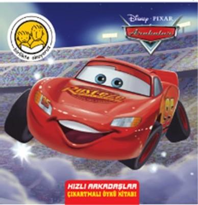 Disney Arabalar Hızlı Arkadaşlar Çıkartmalı Öykü