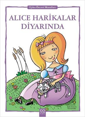 Alice Harikalar Diyarında - Uyku Öncesi Masalları Serisi