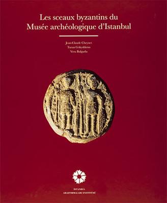 Les Sceaux Byzantins du Musee Archeologique D'istanbul