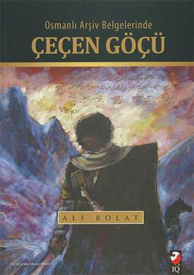 Osmanlı Arşiv Belgelerinde Çeçen Göçü