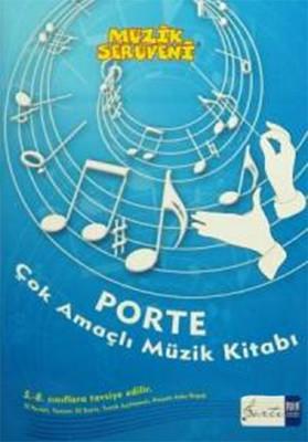 Müzik Serüveni - Porte Çok Amaçlı Müzik Kitabı