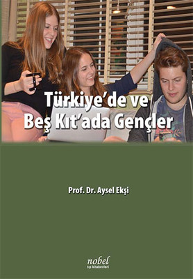Türkiye'de ve Beş Kıt'ada Gençler