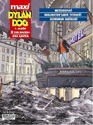 Dylan Dog Maxi 1. Albüm - Meteoropati - Hurlington' ların Yeteneği - Uçurumun Sakinleri