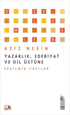 Yazarlık, Edebiyat ve Dil Üstüne