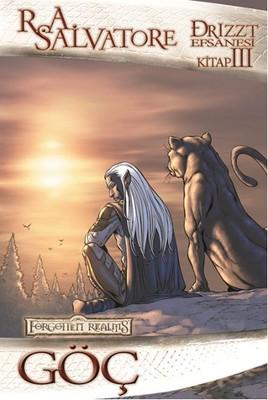 Drizzt Efsanesi 3.  Kitap - Göç