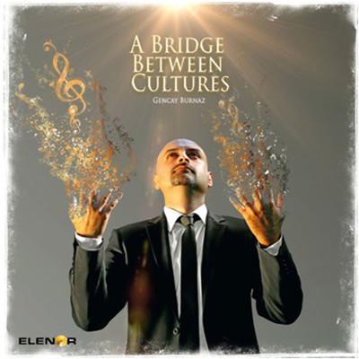 A Bridge Between Cultures