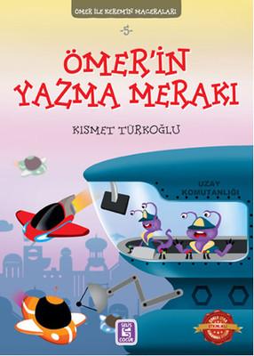 Ömer İle Kerem'in Maceraları 5 - Ömer'in Yazma Merakı
