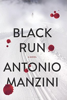 Black Run: A Novel